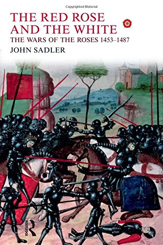 9781405823609: The Red Rose and the White: The Wars of the Roses, 1453-1487