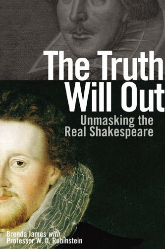 9781405824378: Truth Will Out: Unmasking the Real Shakespeare