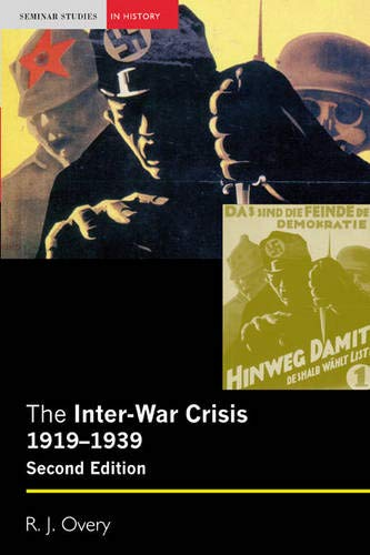 9781405824682: The Inter-War Crisis 1919-1939 (2nd Edition)