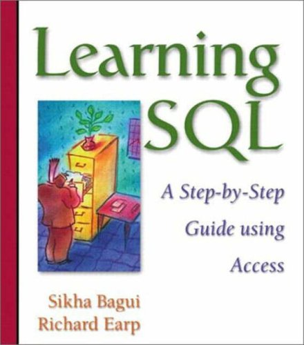 9781405825030: Database Systems: An Application Oriented Approach, Complete Version: AND Learning SQL a Step-by-step Guide Using Access