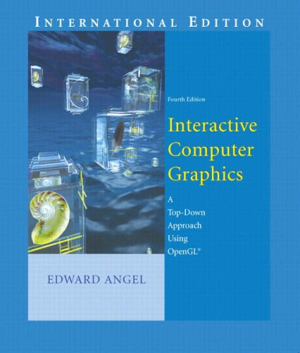 9781405826006: Interactive Computer Graphics: A Top-Down Approach using OpenGL (4th Edition)