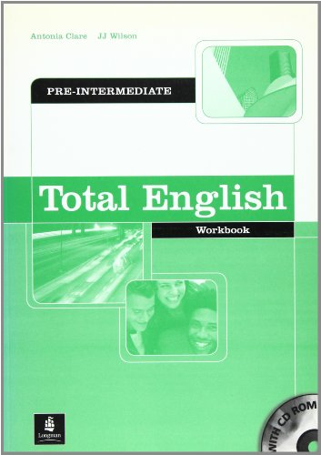 Total English Pre-Intermediate Workbook without key and: Clare, Antonia and