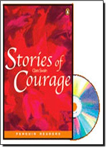 9781405827461: Stories of Courage (Penguin Longman Penguin Readers)