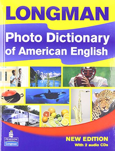 9781405827966: Longman Photo Dictionary of American English, New Edition (Monolingual Student Book with 2 Audio CDs)