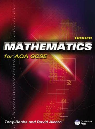 Higher Mathematics for AQA GCSE: Linear: Tony Banks
