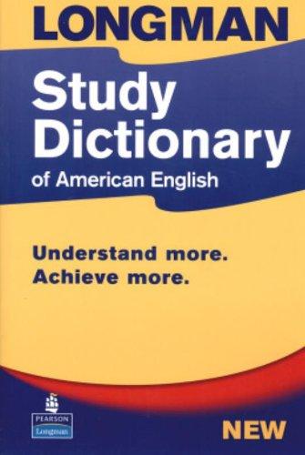 Longman, Study Dictionary of American English (First: Pearson Longman