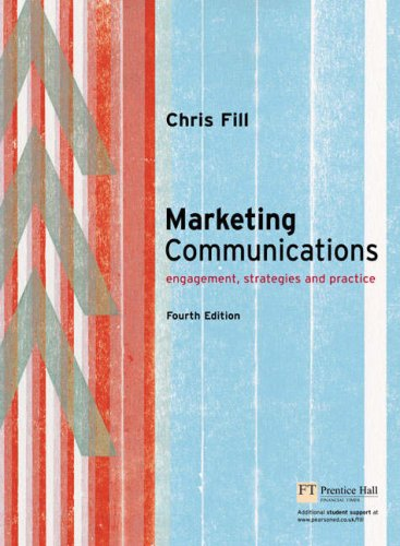 9781405832205: Online Course Pack: Marketing Communications:Engagement, Strategies and Practice with OneKey WebCT Access Card:Fill, Marketing Communications 4e