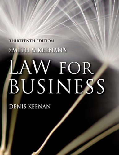 Smith and Keenan's Law for Business: AND Onekey Coursecompass Access Card: Keenan, Denis