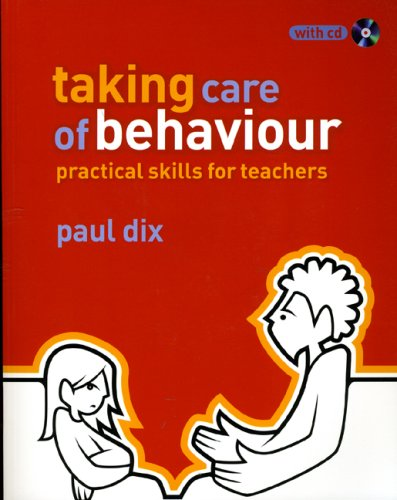 9781405832755: Taking Care of Behaviour: Practical Skills for Teachers (The Essential Guides)