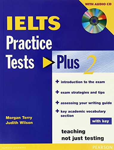 IELTS Practice Tests Plus 2 with key: Judith Wilson, Morgan