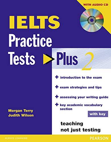 9781405833127: Ielts Practice Tests Plus 2. Morgan Terry, Judith Wilson