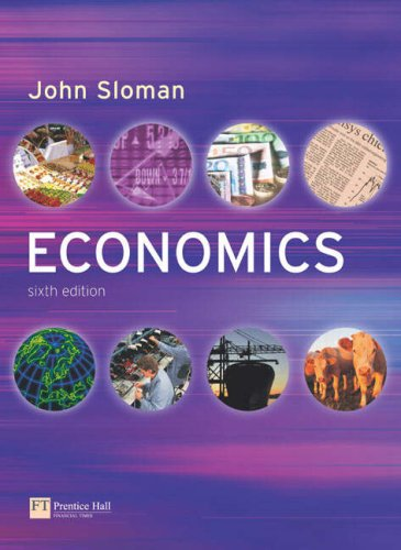 Economics: WITH Coursecompass Access Card AND Economics Workbook (9781405835152) by John Sloman; Peter Smith; Mark Sutcliffe