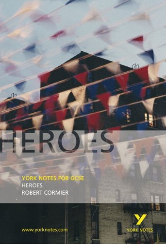 "9781405835596: York Notes on ""Heroes"""
