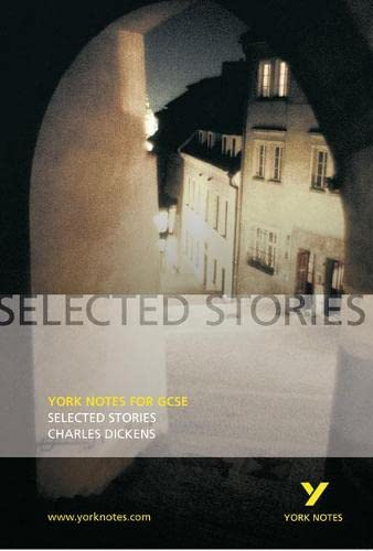 9781405835602: Selected Stories of Charles Dickens: York Notes for GCSE
