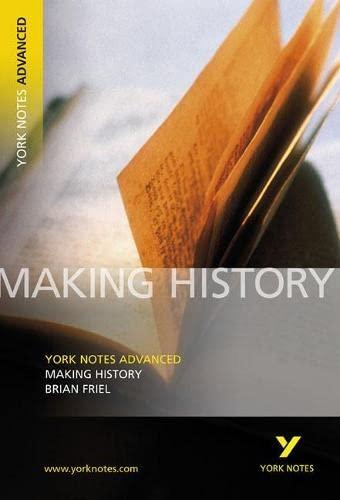 9781405835657: Making History (York Notes Advanced)