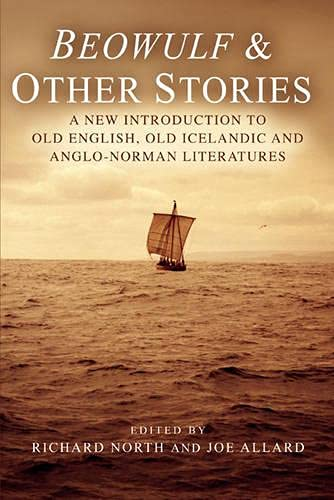 9781405835725: Beowulf & Other Stories: A New Introduction to Old English, Old Icelandic and Anglo-Norman Literatures