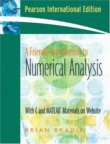9781405836067: A Friendly Introduction to Numerical Analysis: WITH Maple 10 VP