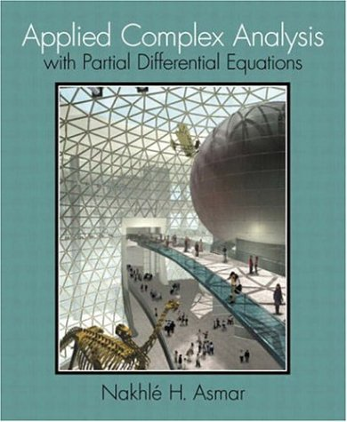 9781405836128: Applied Complex Analysis with Partial Differential Equations: WITH Maple 10 VP