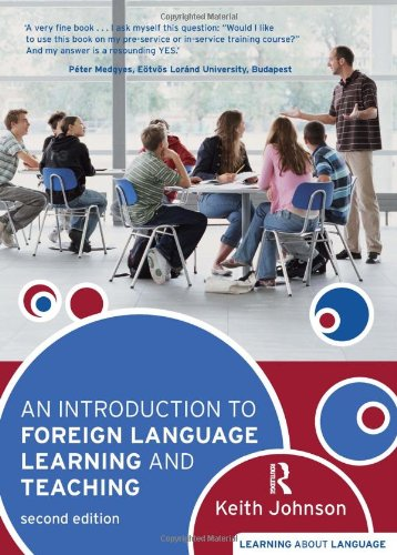 9781405836173: An Introduction to Foreign Language Learning and Teaching (Learning about Language)