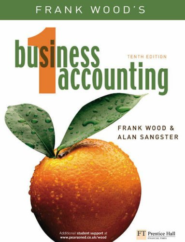 Financial Accounting: AND Business Accounting (10th Revised Edition) v. 1: An International Introduction (1405836954) by David Alexander; Frank Wood