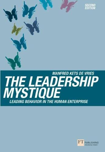 9781405840194: The Leadership Mystique: Leading behavior in the human enterprise (2nd Edition)