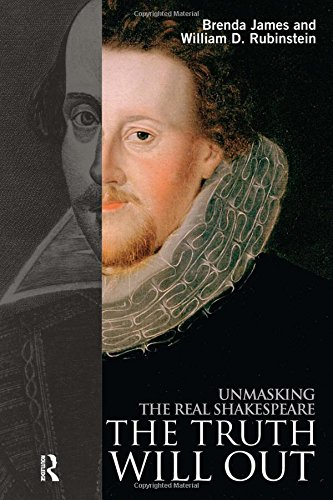 9781405840866: The Truth Will Out: Unmasking the Real Shakespeare