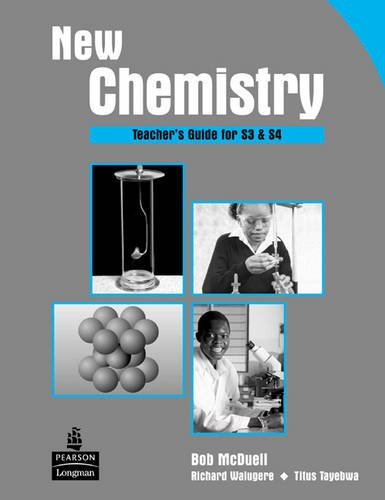 New Chemistry Teacher's Guide for S3 & S4 for Uganda: Teacher's Guide Level 3 & 4 (Secondary Chemistry Uganda) (1405842172) by [???]
