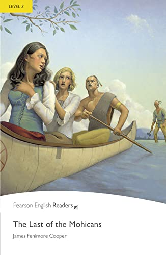 9781405842877: Last of the Mohicans, The, Level 2, Penguin Readers (2nd Edition) (Penguin Readers, Level 2)