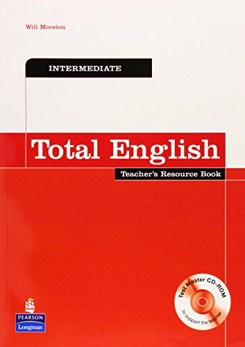 9781405843218: Total English: WITH Intermediate Teacher's Resource Book for Pack AND Intermediate Test Master CD-Rom for Pack (Total English)