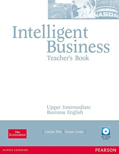 9781405843416: Intelligent Business Upper Intermediate Teachers Book and Test Master CD-Rom Pack