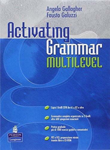 9781405843614: Activating grammar multilevel. Per le Scuole superiori. Con CD-ROM