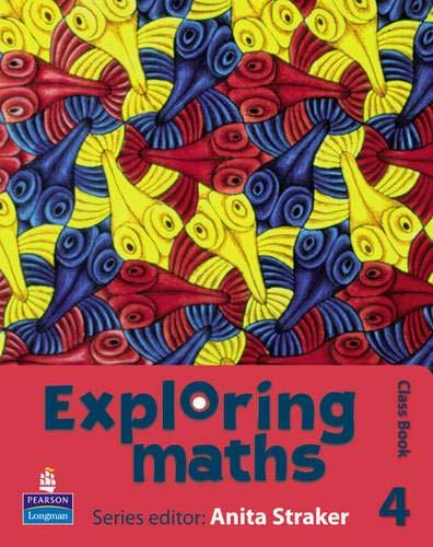 Exploring maths: Tier 4 Class book: Class: Anita Straker, Tony