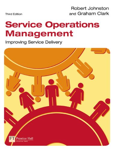 9781405847322: Service operations management. Improving service delivery (Financial Times)