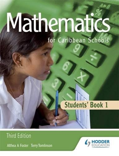 Maths for Caribbean Schools: New Edition 1: Althea Foster, Terry