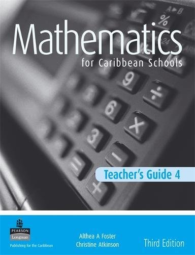 9781405847803: Maths for Caribbean Schools New Edition Teacher's Guide 4: Teacher's Guide No. 4 (Maths Caribbean Schools)