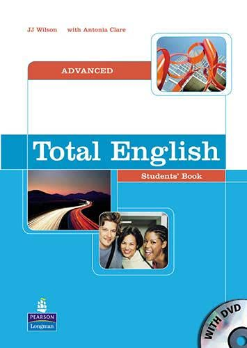 Total English: Advanced Students Book: Wilson, Mr J