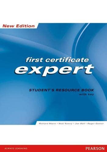 FCE Expert: Students Resource Book (with Key): Richard Mann, Nick