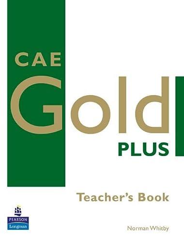 9781405848664: CAE Gold Plus: Teacher's Resource Book (Gold)