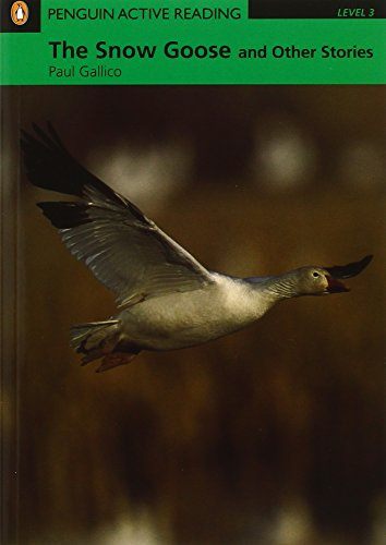 9781405852159: Snow Goose and Other Stories, The, Level 3, Penguin Active Readers (Penguin Active Readers, Level 3)