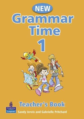 9781405852678: New Grammar Time - Teacher's Book 1: Teachers Book Level 1