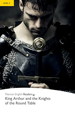 9781405855327: Level 2: King Arthur and the Knights of the Round Table (Pearson English Graded Readers)