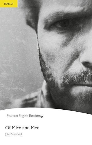 Of Mice and Men Level 2: John Steinbeck