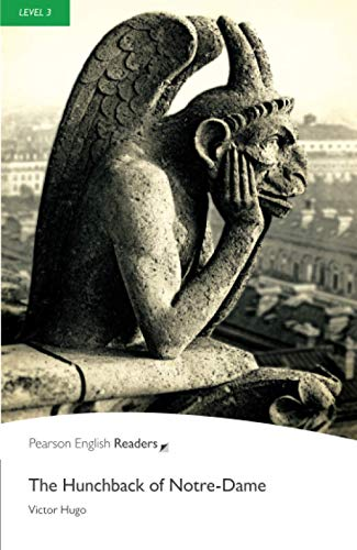 9781405855501: Level 3: The Hunchback of Notre-Dame (Pearson English Graded Readers)