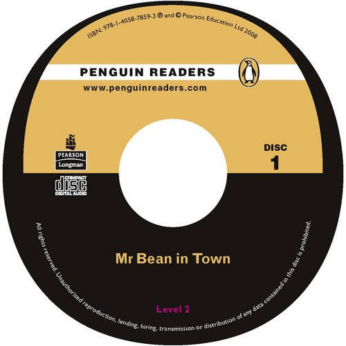 PLPR2:Mr Bean in Town CD for Pack (Penguin Readers (Graded Readers)) (9781405857406) by Rowan Atkinson; Richard Curtis; Robin Driscoll; Andrew Clifford