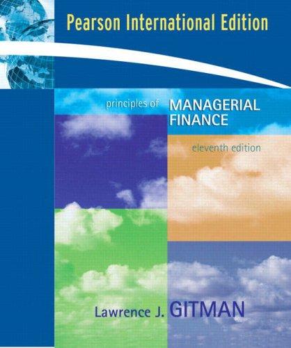 Principles of Managerial Finance: Lawrence J. Gitman