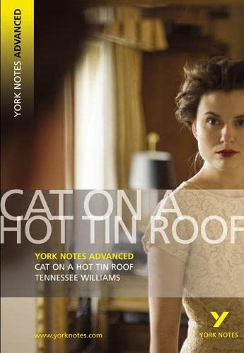 9781405861816: York Notes on The Cat on the Hot Tin Roof (York Notes Advanced)