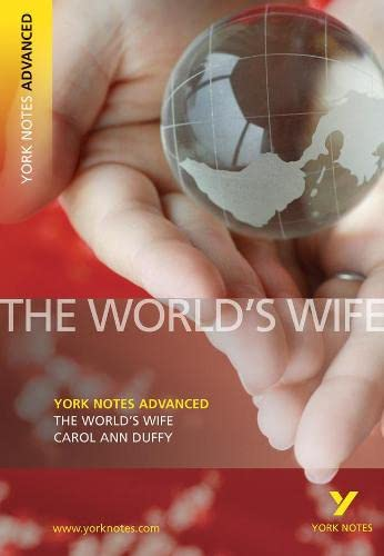 9781405861854: The World's Wife: York Notes Advanced