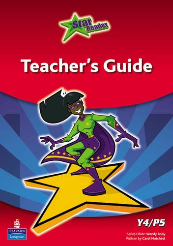 Star Reader: Year 4 Teacher's Guide: Matchett, Carol, Body, Wendy