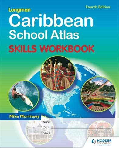 9781405865067: Caribbean School Atlas: Skills Workbook (Caribbean Schools Atlas)