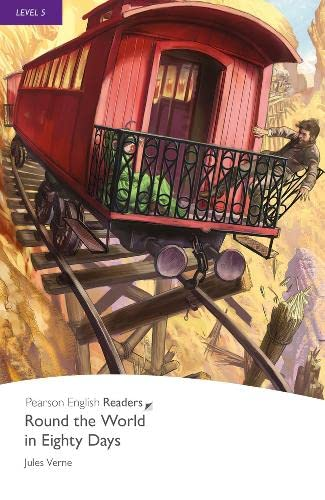 9781405865180: Round the World in Eighty Days, Level 5, Pearson English Readers (2nd Edition) (Penguin Readers, Level 5)
